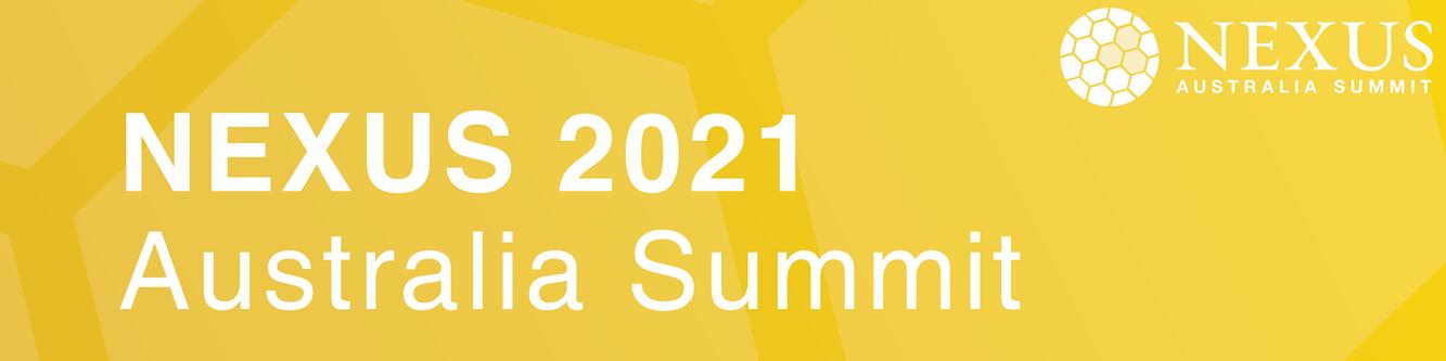 NEXUS 2021 Australia Summit